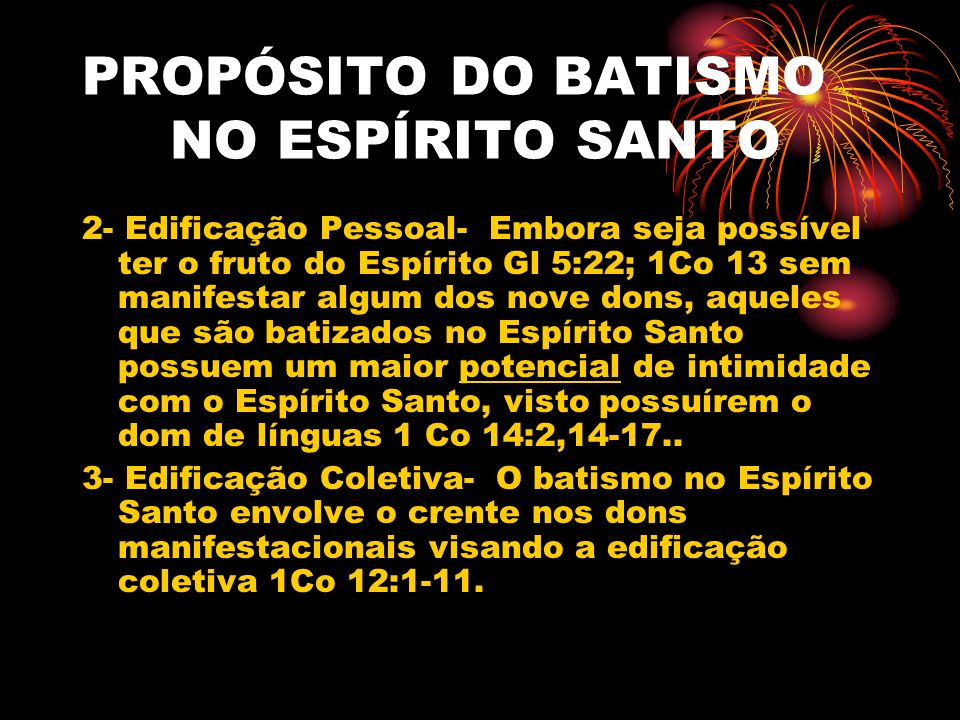 PROPÓSITO DO BATISMO NO ESPÍRITO SANTO