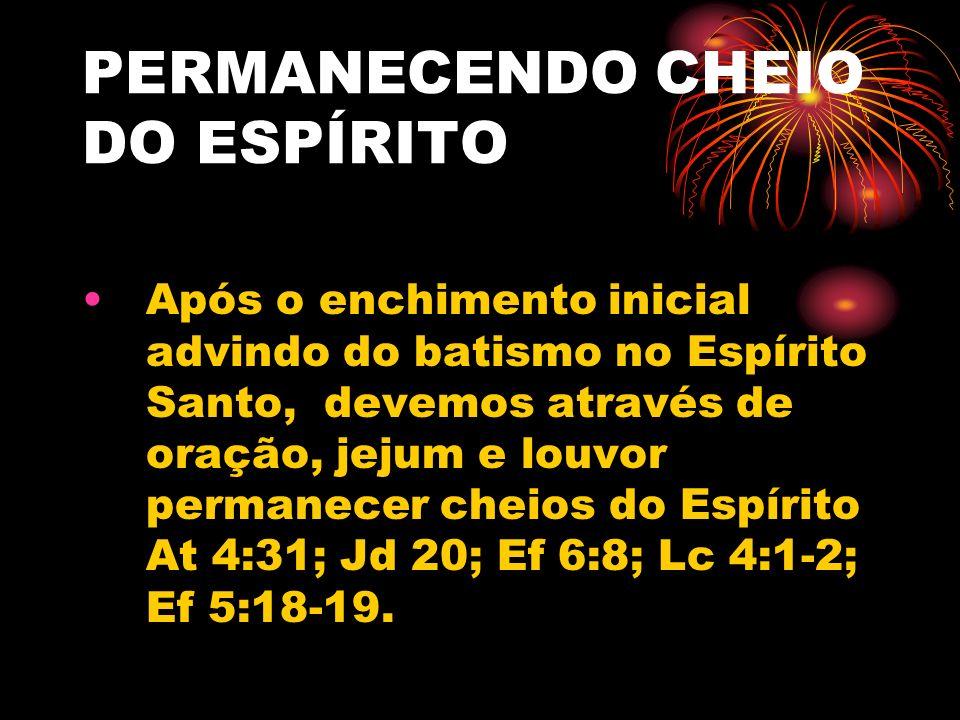 PERMANECENDO CHEIO DO ESPÍRITO