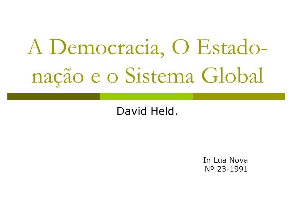 A Democracia, O Estado-nação e o Sistema Global