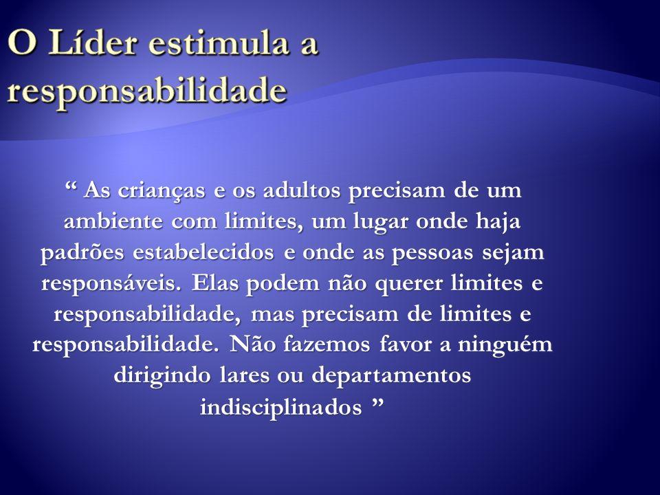 O Líder estimula a responsabilidade