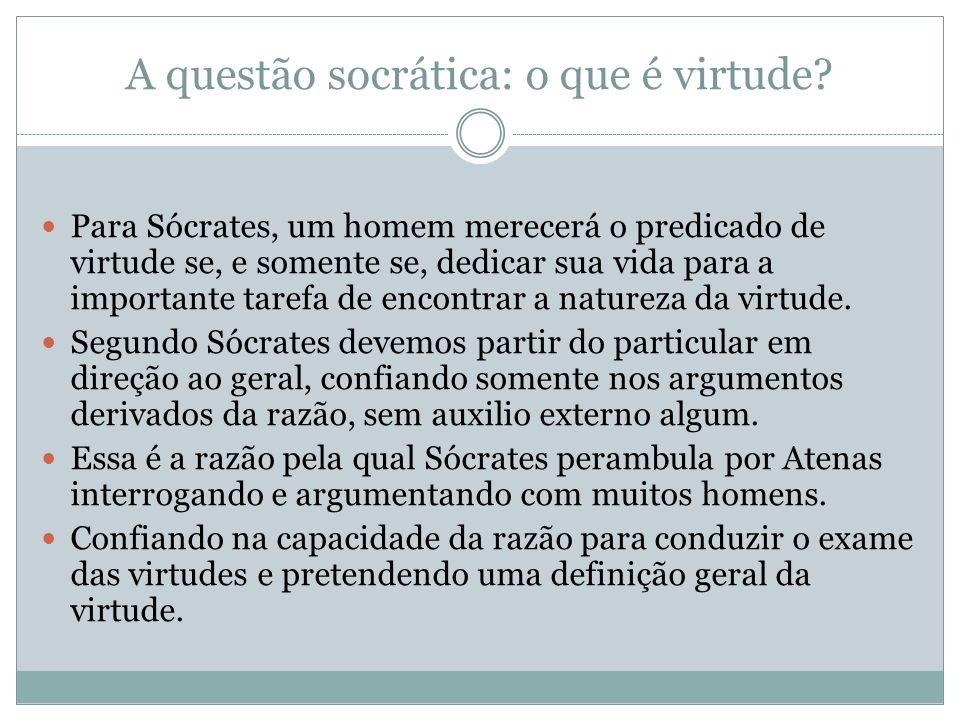 A questão socrática: o que é virtude