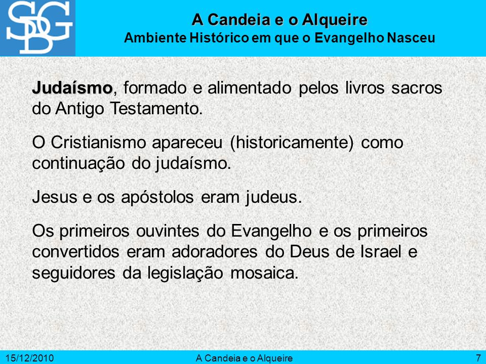 Ambiente Histórico em que o Evangelho Nasceu
