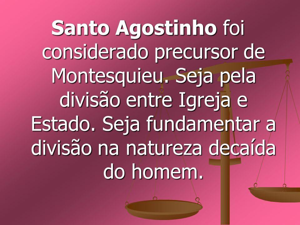 Santo Agostinho foi considerado precursor de Montesquieu