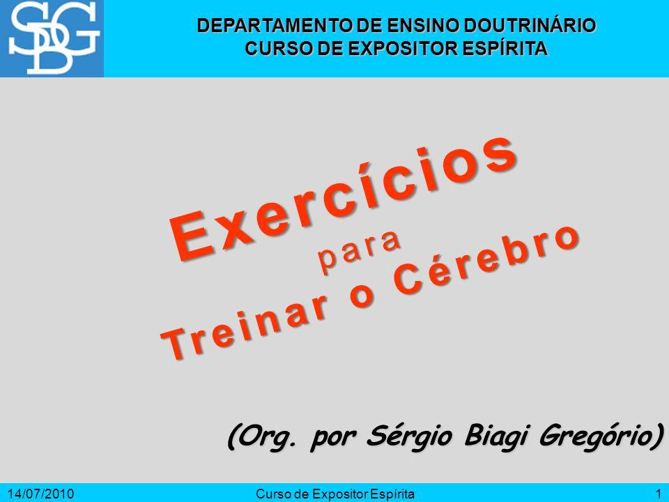 Exercícios Treinar o Cérebro para (Org. por Sérgio Biagi Gregório)
