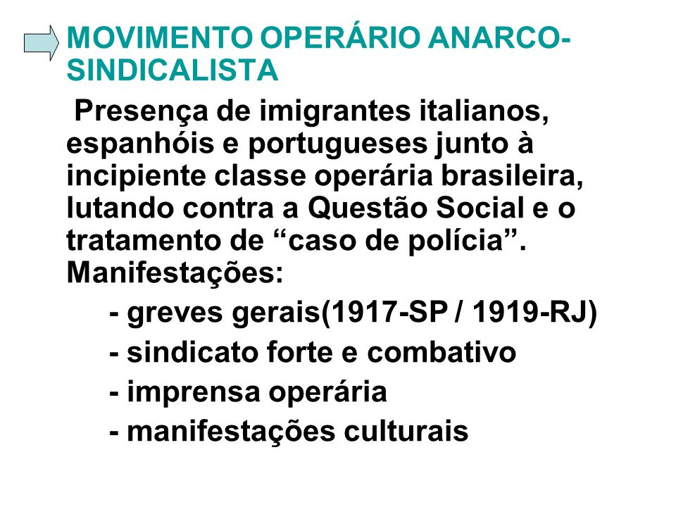 MOVIMENTO OPERÁRIO ANARCO-SINDICALISTA
