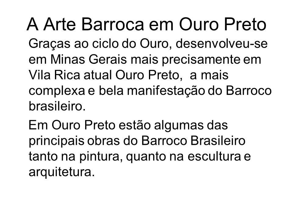 A Arte Barroca em Ouro Preto
