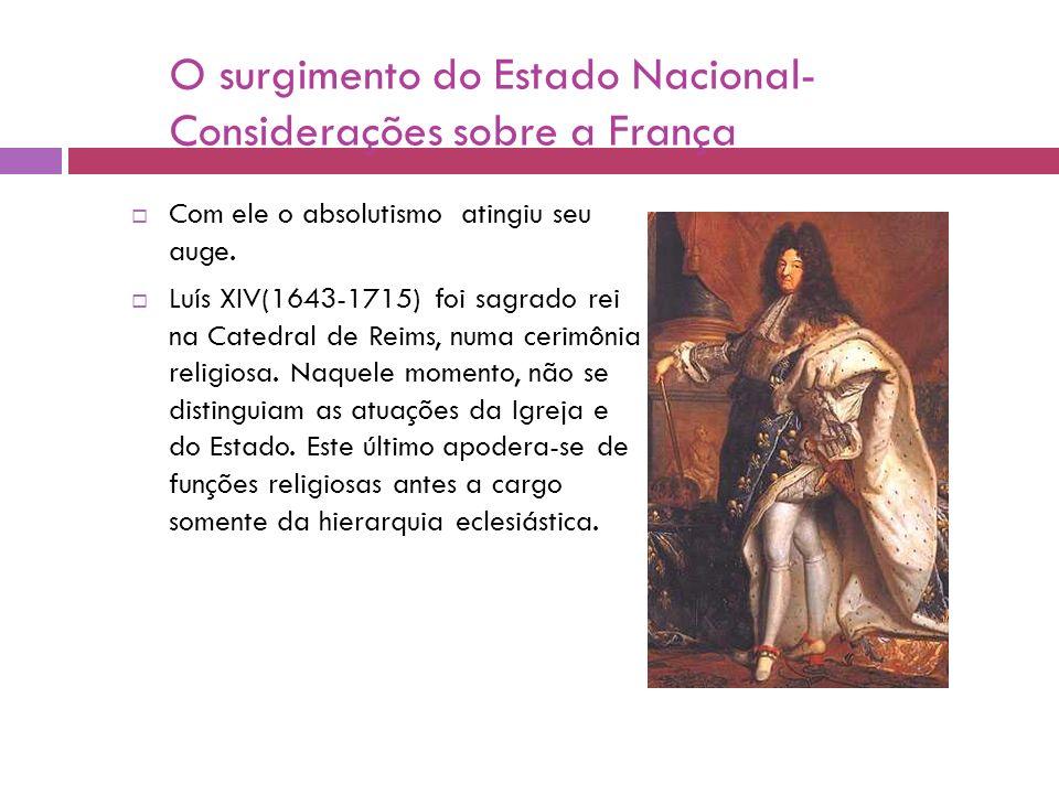 O surgimento do Estado Nacional- Considerações sobre a França