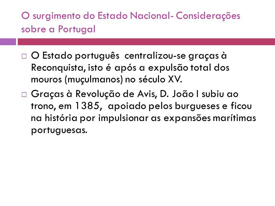 O surgimento do Estado Nacional- Considerações sobre a Portugal