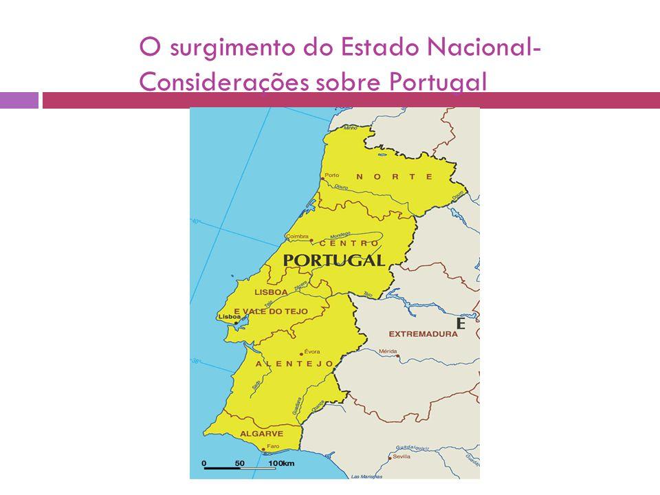 O surgimento do Estado Nacional- Considerações sobre Portugal