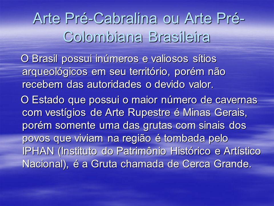 Arte Pré-Cabralina ou Arte Pré-Colombiana Brasileira