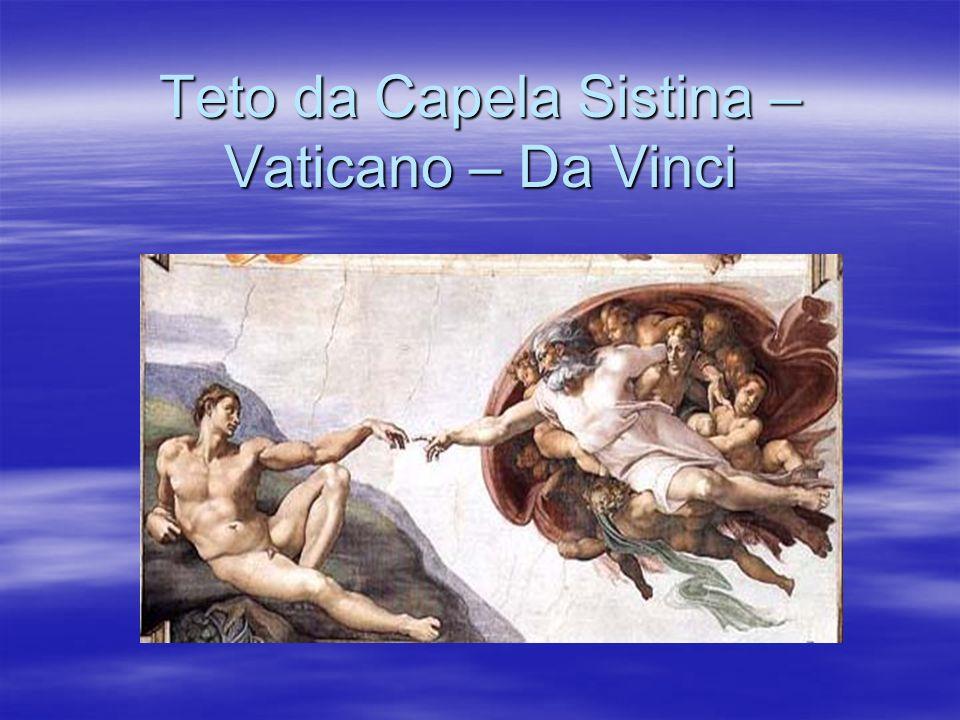 Teto da Capela Sistina – Vaticano – Da Vinci