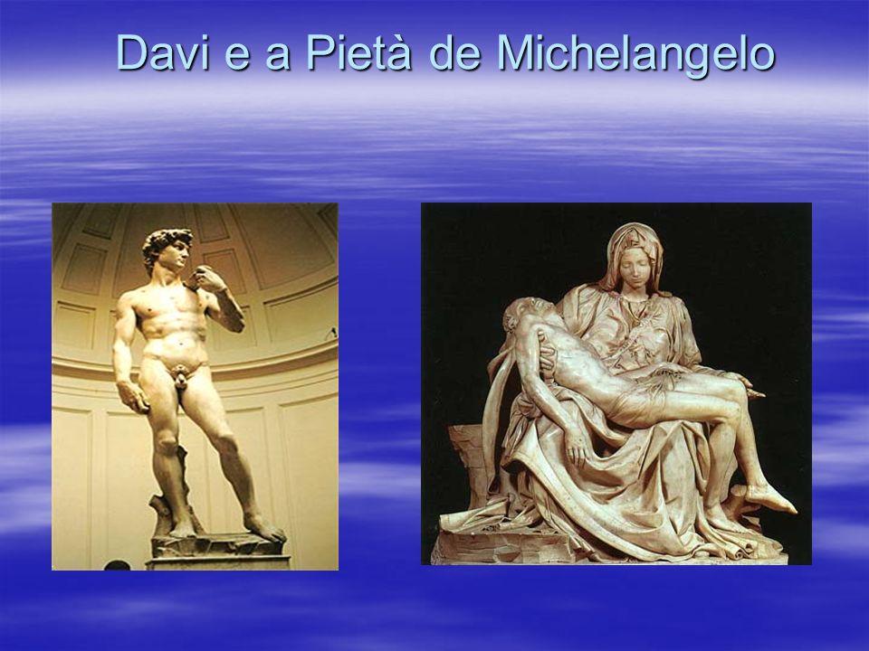 Davi e a Pietà de Michelangelo