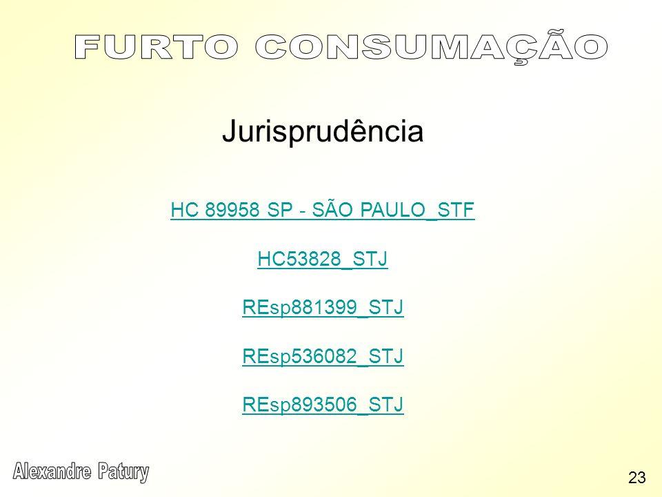 Jurisprudência FURTO CONSUMAÇÃO HC 89958 SP - SÃO PAULO_STF