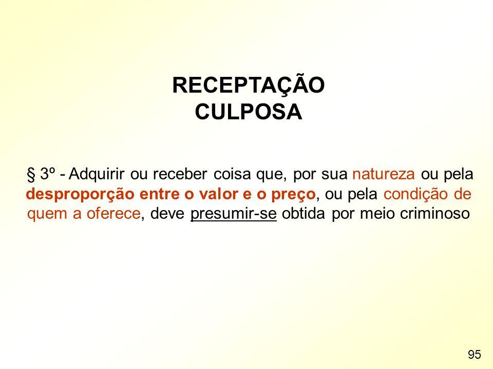 RECEPTAÇÃO CULPOSA.