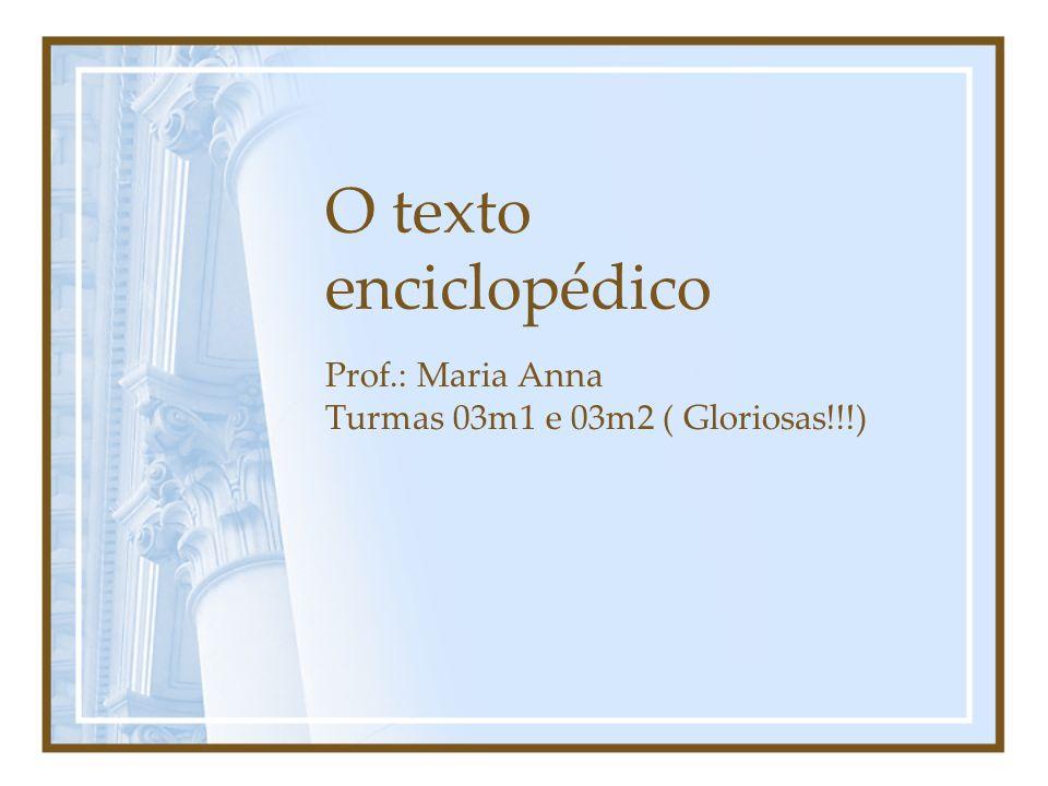 Prof.: Maria Anna Turmas 03m1 e 03m2 ( Gloriosas!!!)