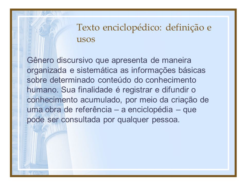 Texto enciclopédico: definição e usos