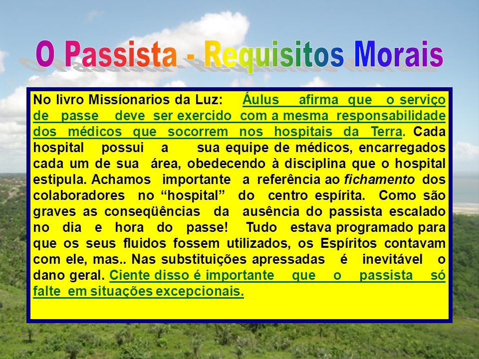 O Passista - Requisitos Morais