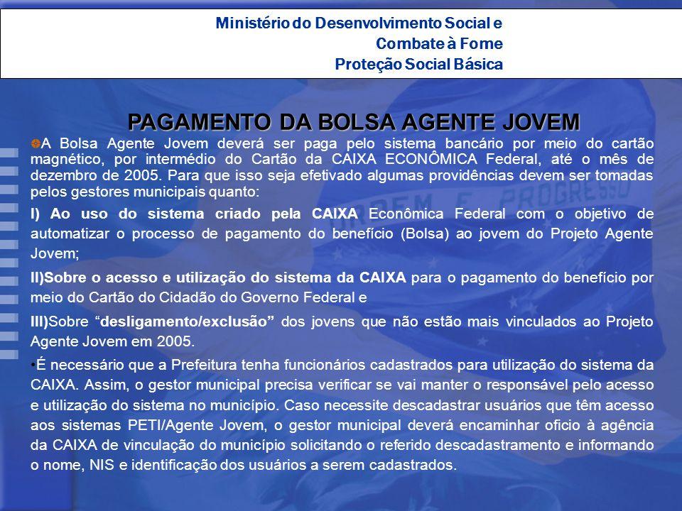 PAGAMENTO DA BOLSA AGENTE JOVEM