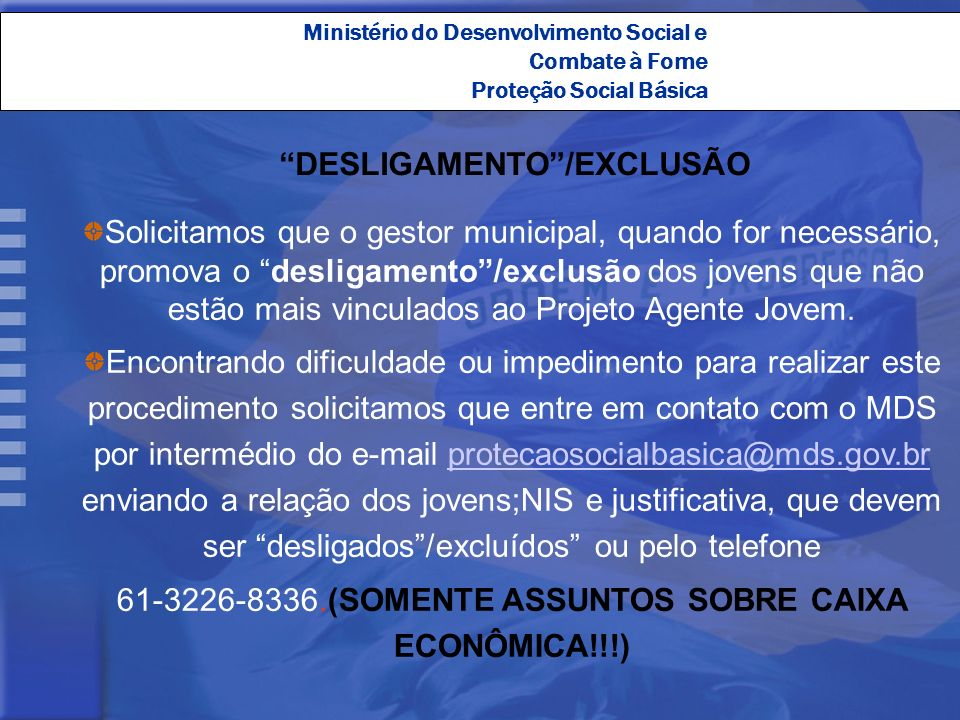 DESLIGAMENTO /EXCLUSÃO