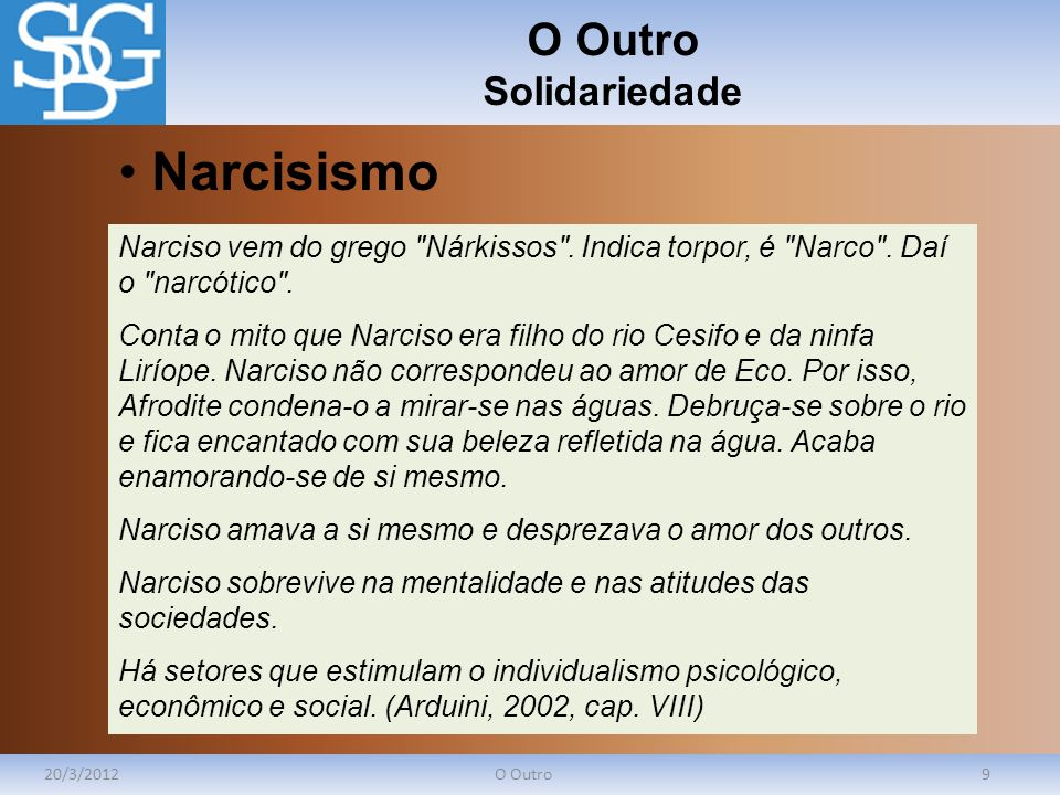 Narcisismo O Outro Solidariedade