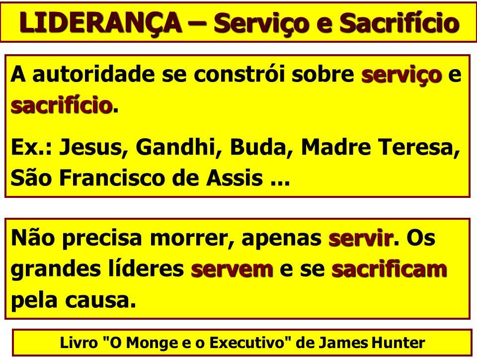LIDERANÇA – Serviço e Sacrifício