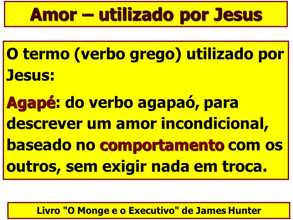 Amor – utilizado por Jesus