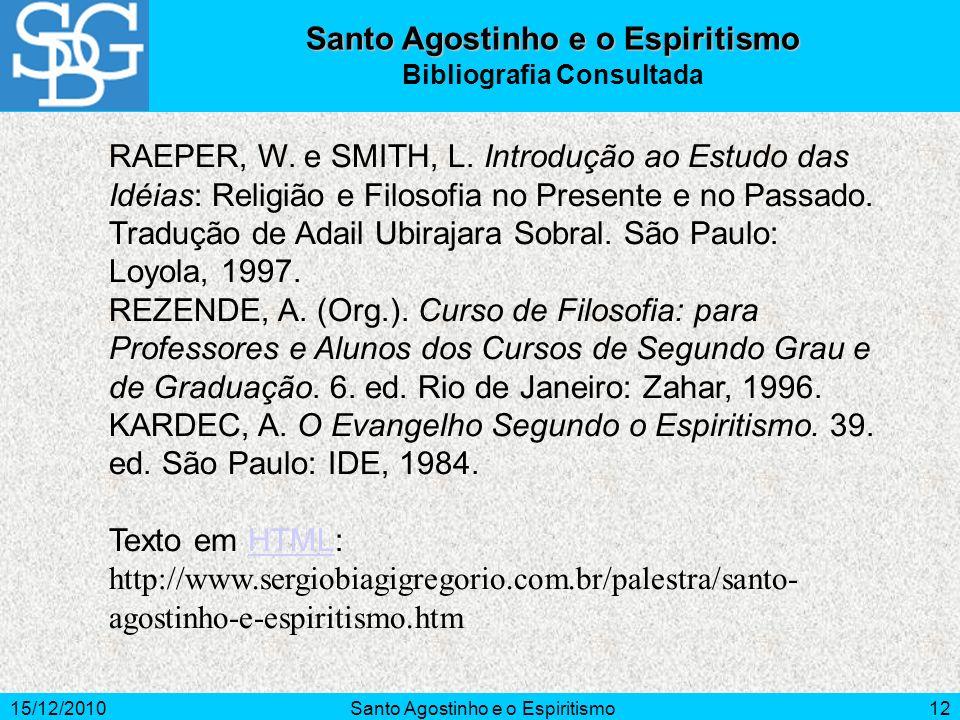 Santo Agostinho e o Espiritismo Bibliografia Consultada