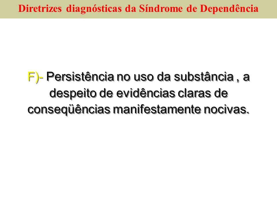 Diretrizes diagnósticas da Síndrome de Dependência