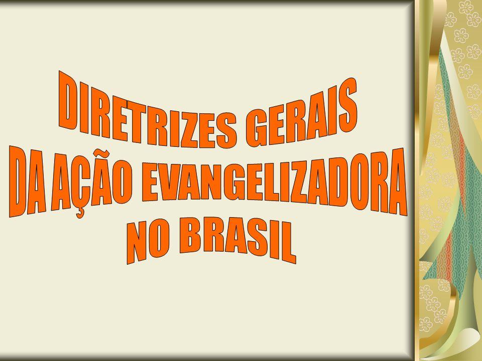 DA AÇÃO EVANGELIZADORA