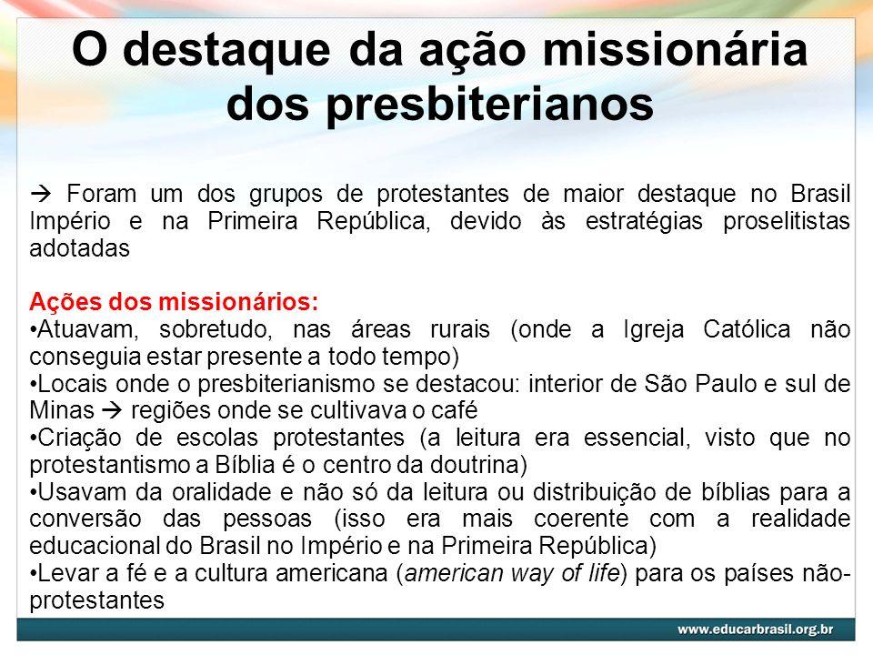O destaque da ação missionária dos presbiterianos