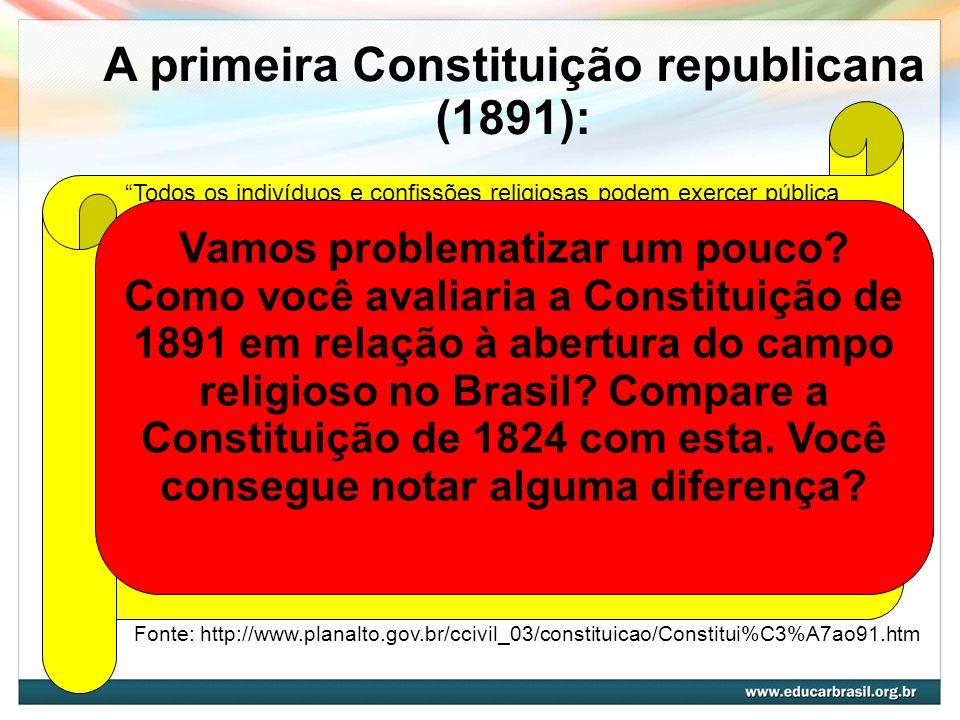 A primeira Constituição republicana (1891):