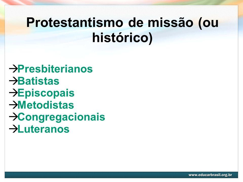 Protestantismo de missão (ou histórico)