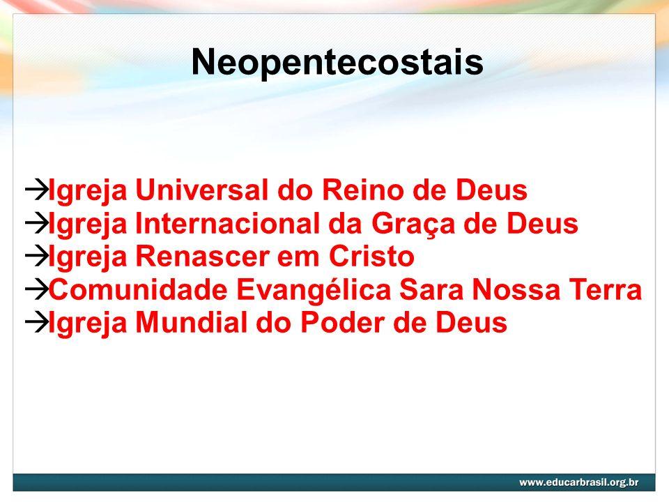 Neopentecostais Igreja Universal do Reino de Deus