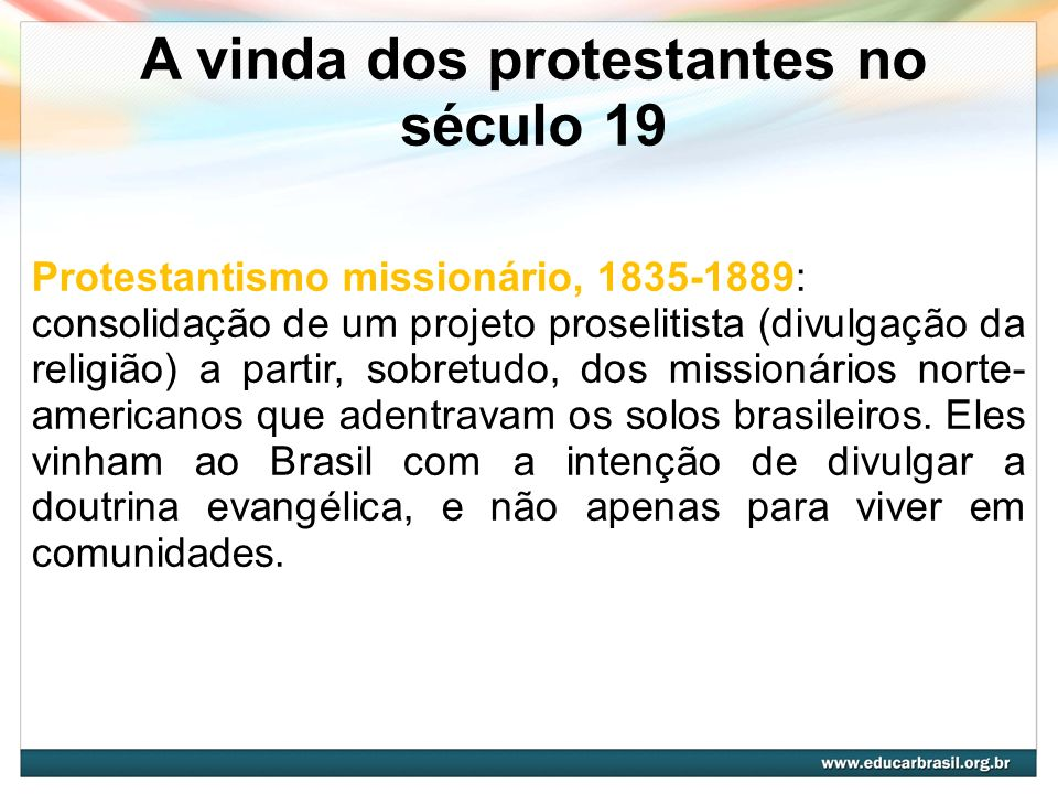 A vinda dos protestantes no século 19