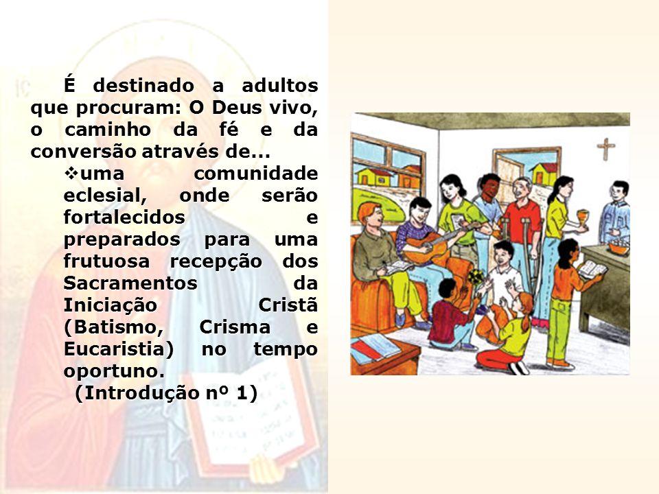 É destinado a adultos que procuram: O Deus vivo, o caminho da fé e da conversão através de...