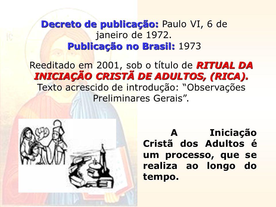 Decreto de publicação: Paulo VI, 6 de janeiro de 1972.
