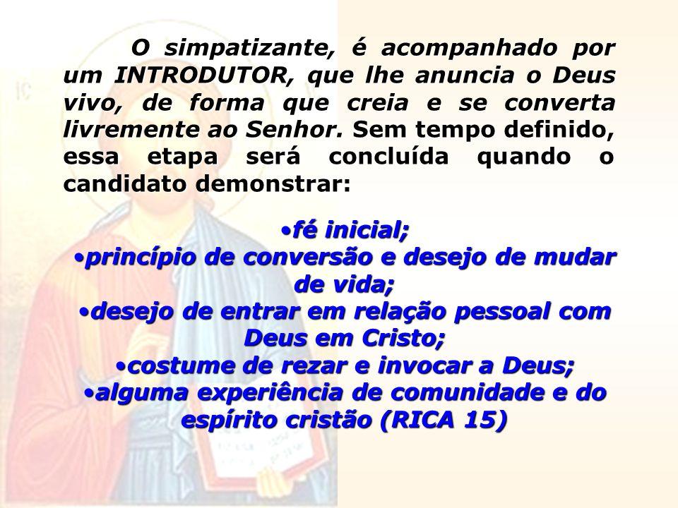 princípio de conversão e desejo de mudar de vida;