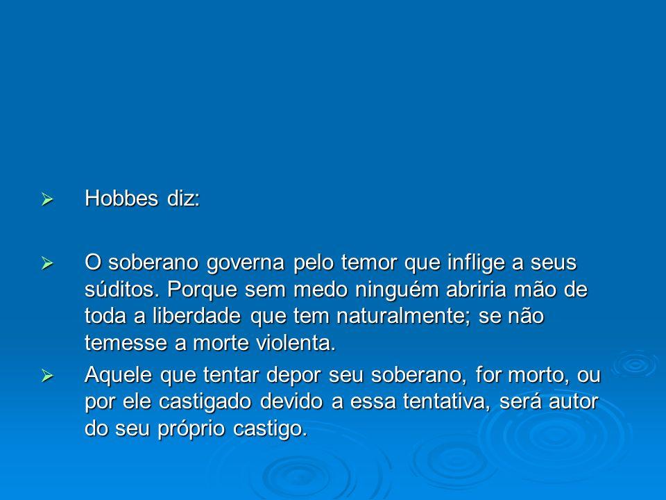 Hobbes diz: