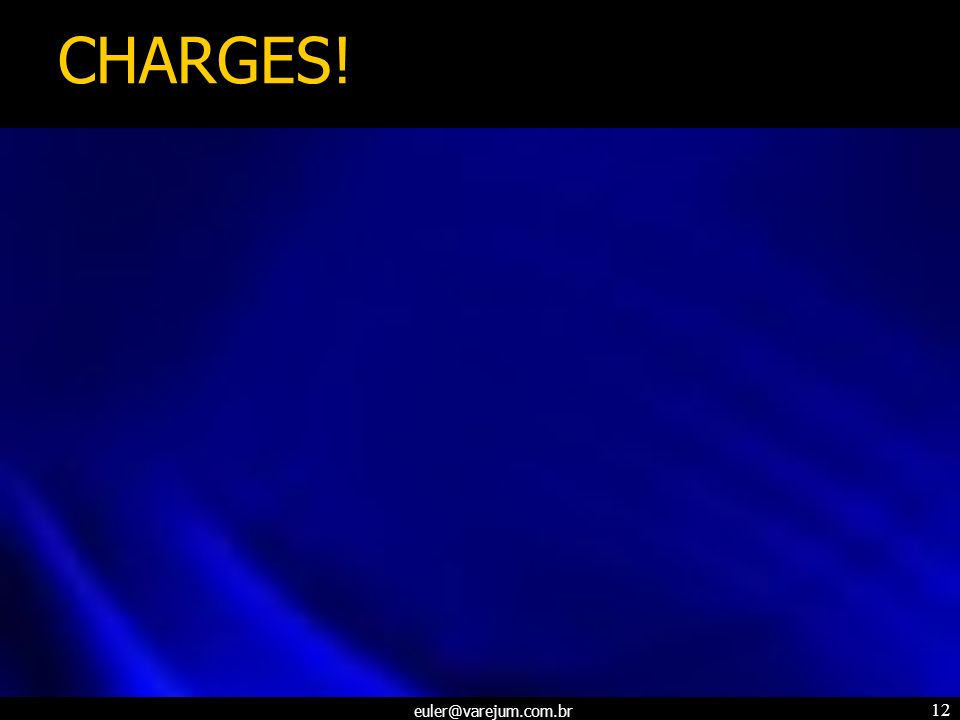 CHARGES!