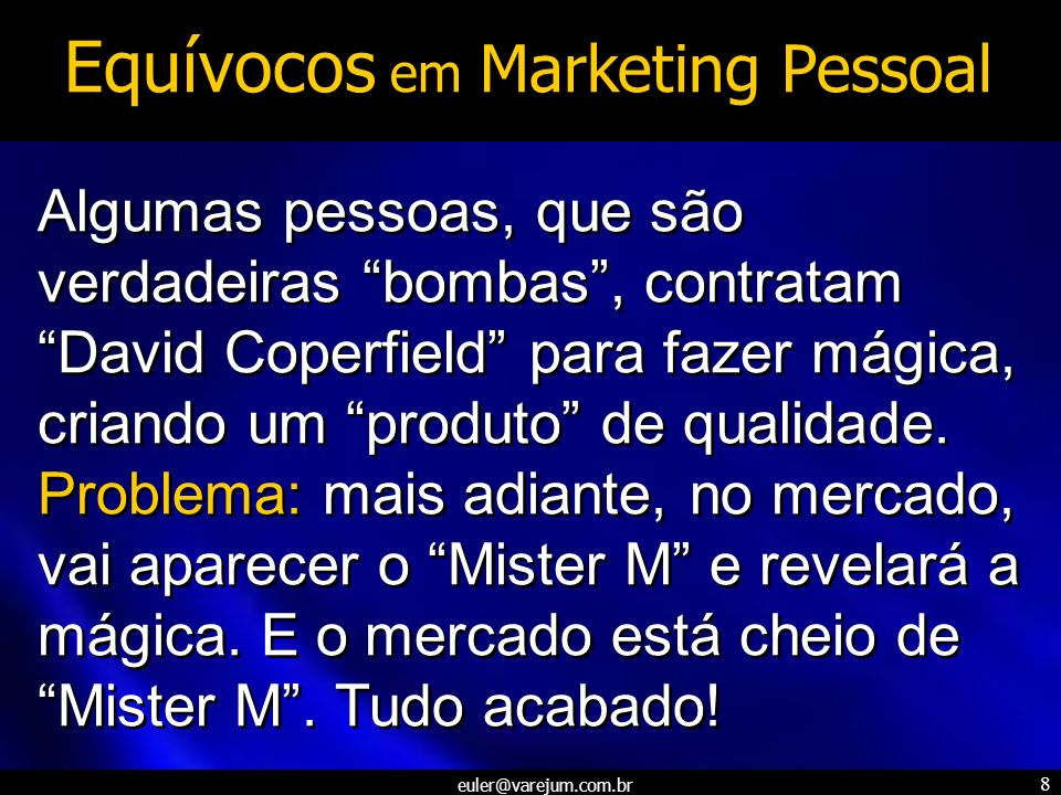 Equívocos em Marketing Pessoal