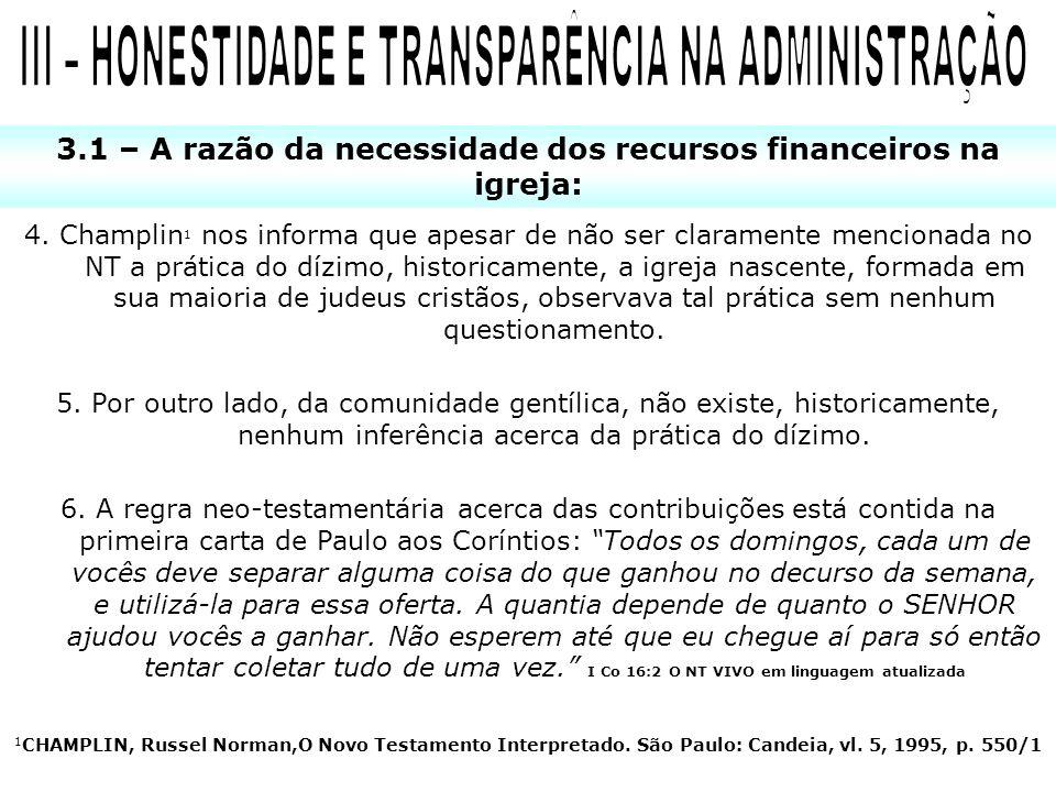 III – HONESTIDADE E TRANSPARÊNCIA NA ADMINISTRAÇÃO