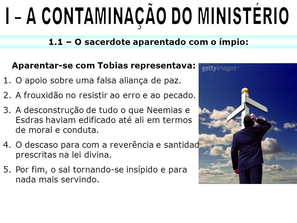 I – A CONTAMINAÇÃO DO MINISTÉRIO