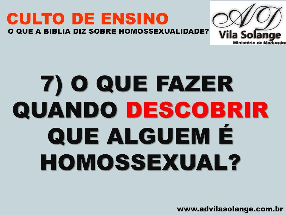 7) O QUE FAZER QUANDO DESCOBRIR QUE ALGUEM É HOMOSSEXUAL
