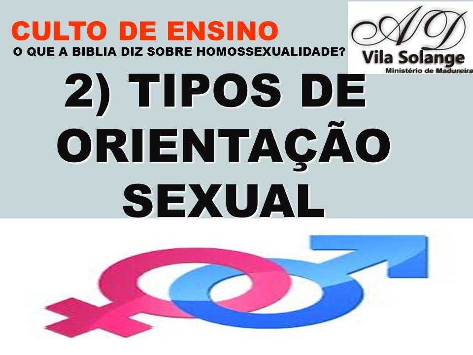 2) TIPOS DE ORIENTAÇÃO SEXUAL