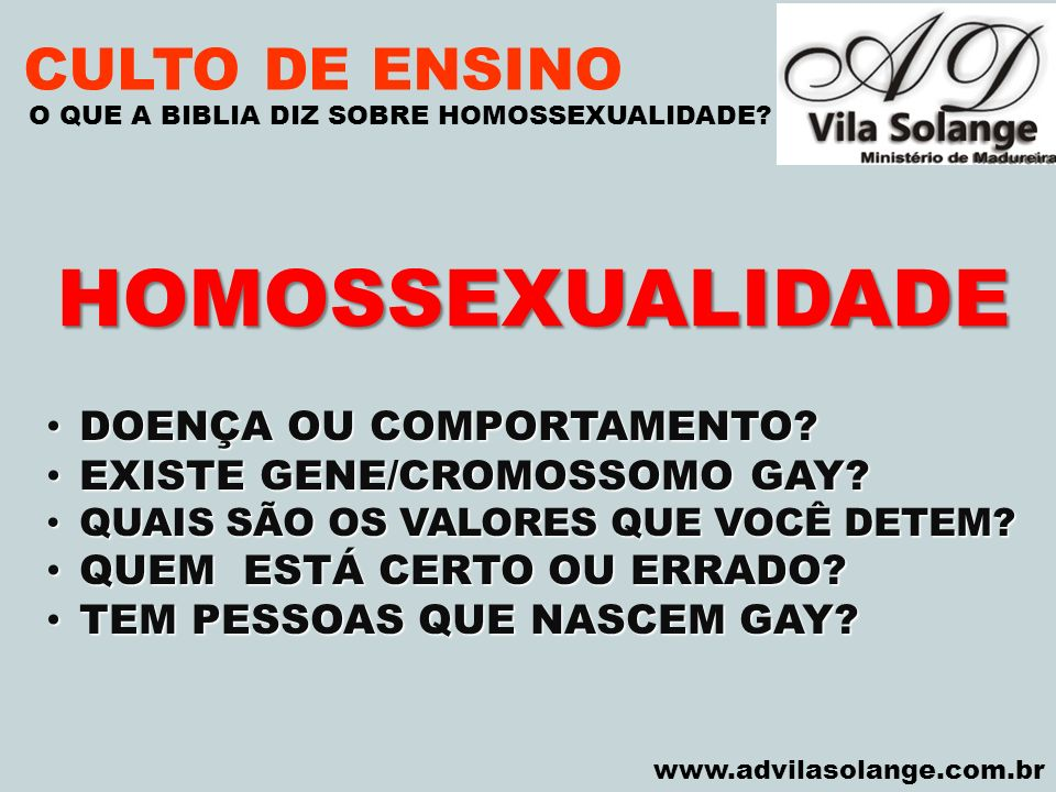 HOMOSSEXUALIDADE CULTO DE ENSINO DOENÇA OU COMPORTAMENTO