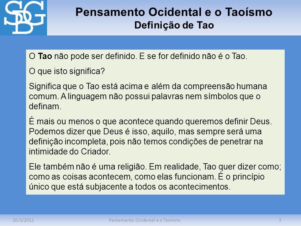 Pensamento Ocidental e o Taoísmo Definição de Tao