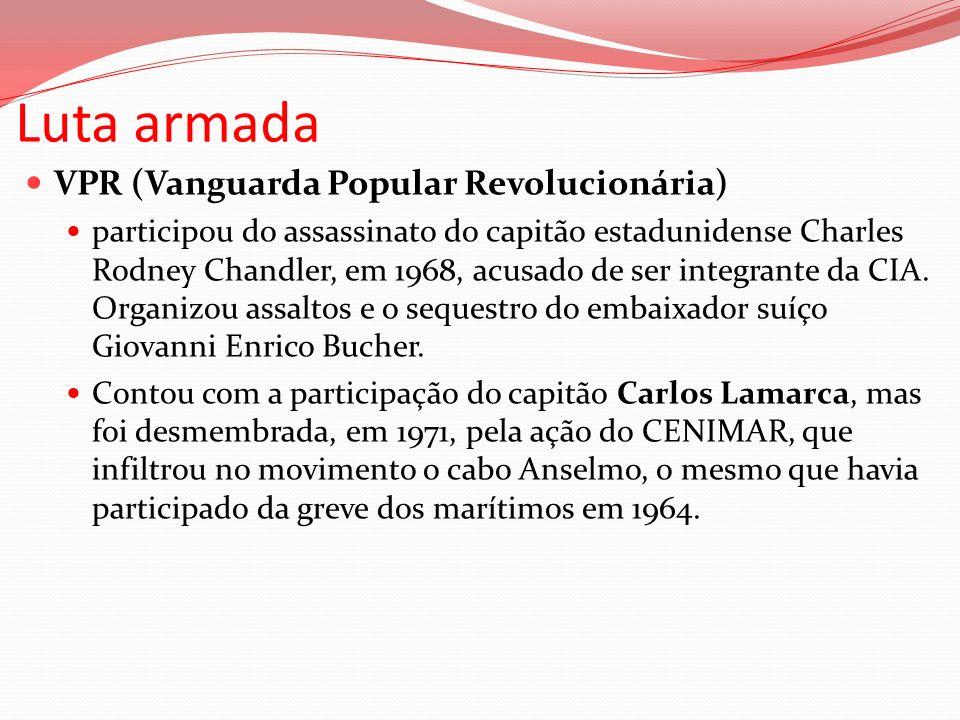 Luta armada VPR (Vanguarda Popular Revolucionária)