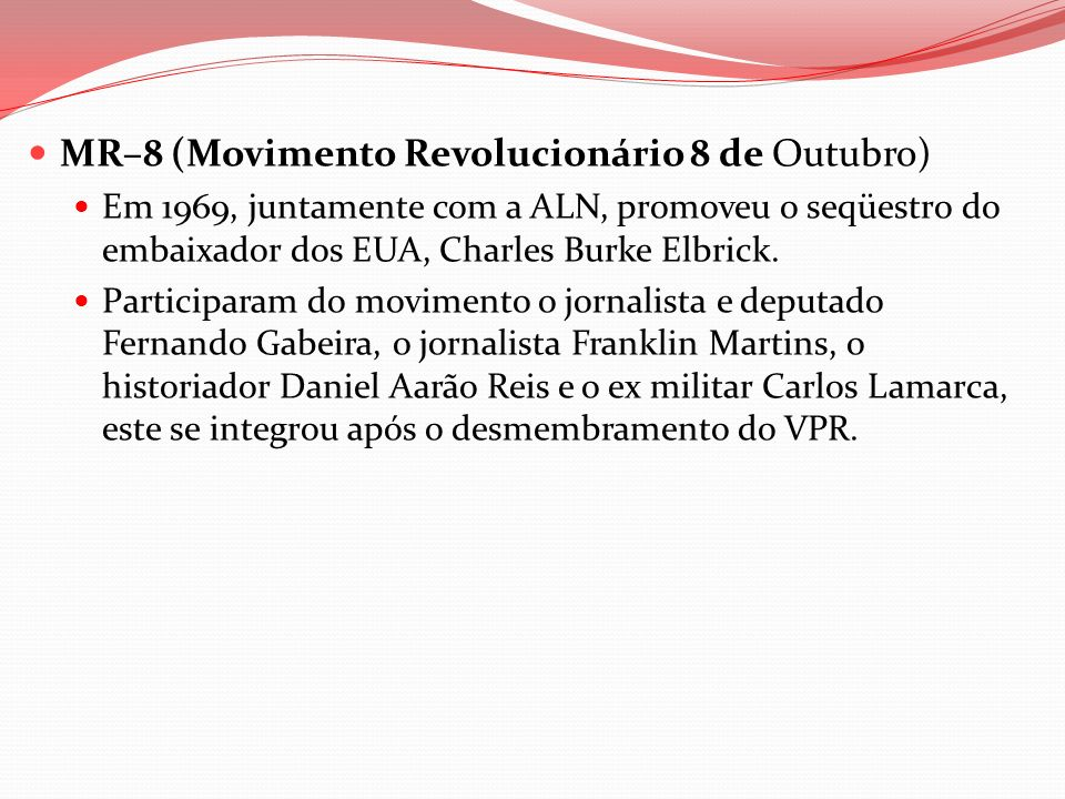 MR–8 (Movimento Revolucionário 8 de Outubro)