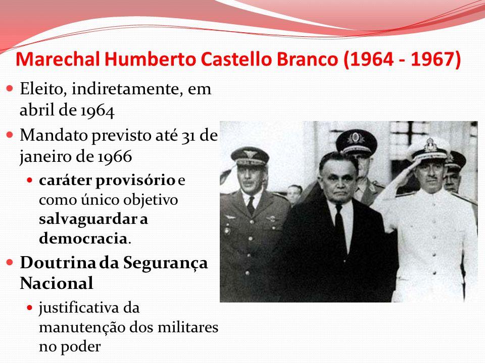 Marechal Humberto Castello Branco (1964 - 1967)