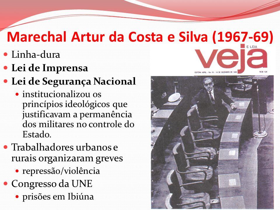 Marechal Artur da Costa e Silva (1967-69)